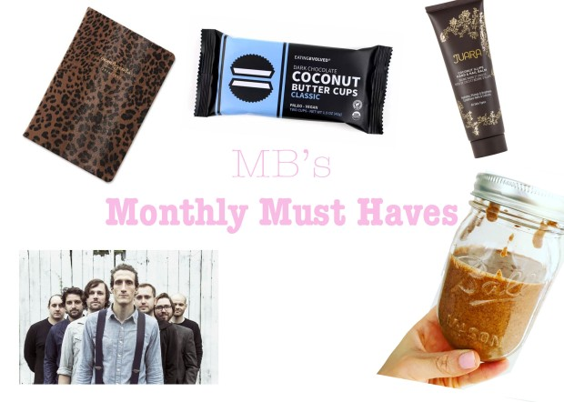 May Monthly Must Haves